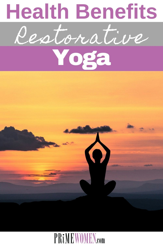 Health Benefits of Restorative Yoga