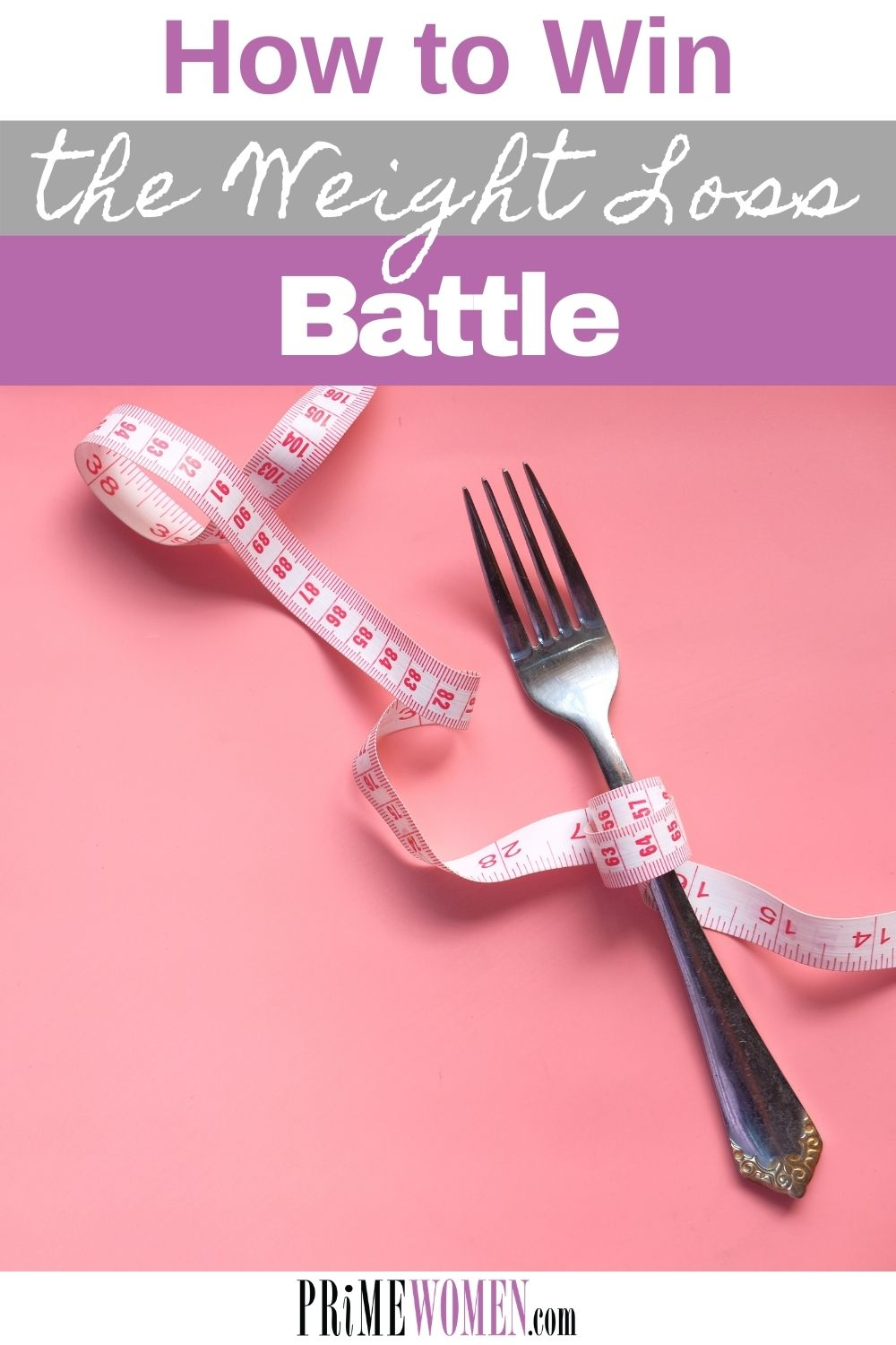 How to win the weight loss battle