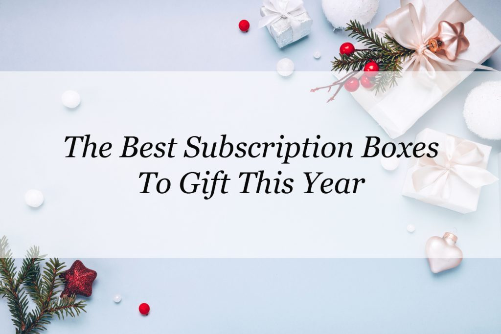 best gift subscriptions