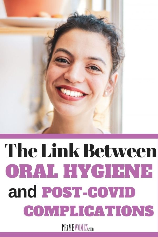 The link between oral hygiene and post-covid complications