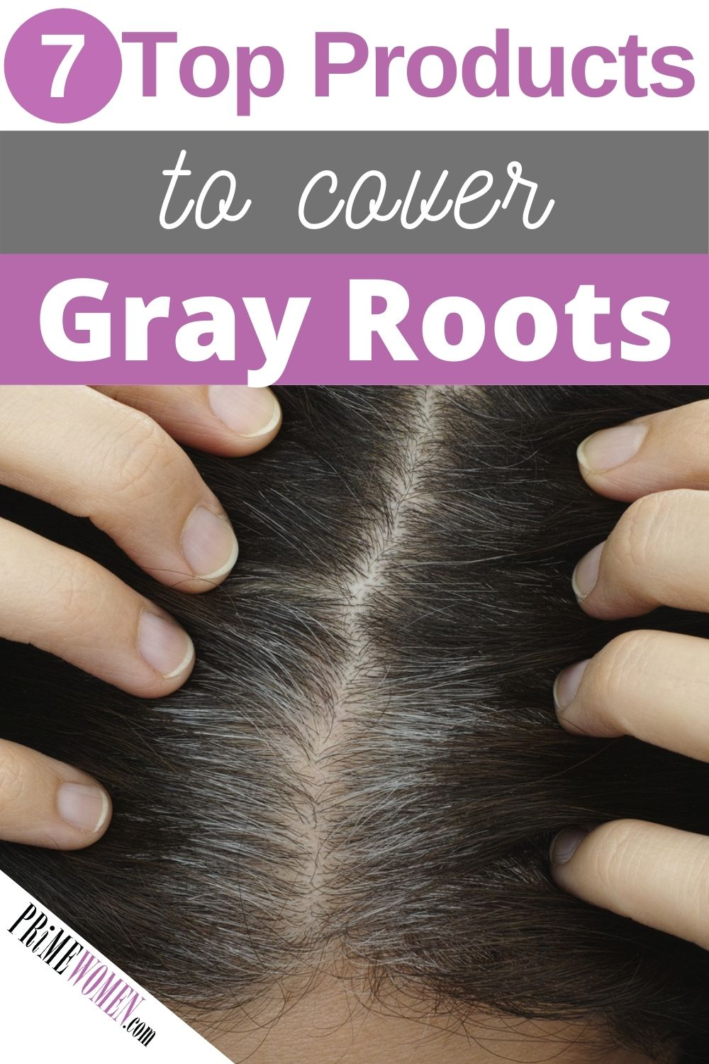7 Top Products to Cover Gray Roots