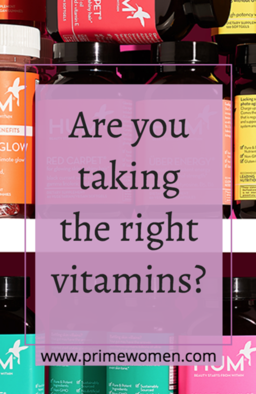 Are you taking the right vitamins?