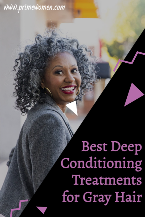 Best Deep-Conditioning treatments for gray hair