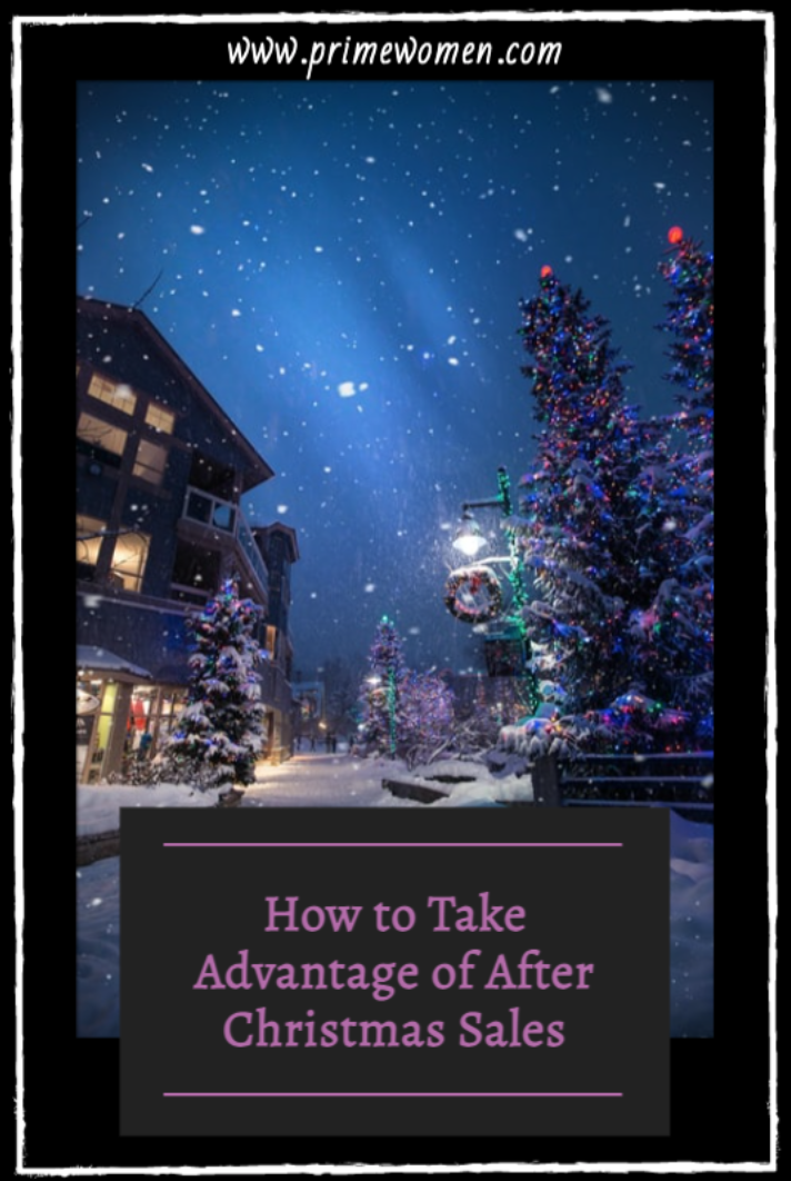 How to take advantage of after Christmas sales