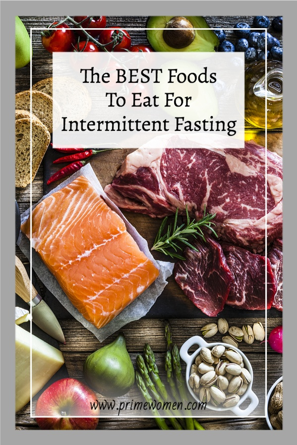 The BEST Foods To Eat For Intermittent Fasting