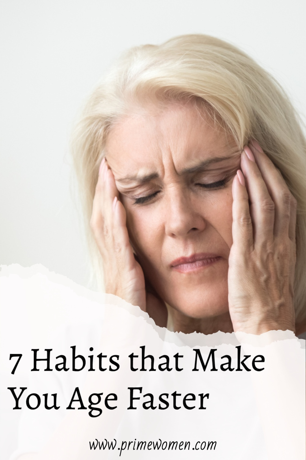 7 Habits that make you age faster