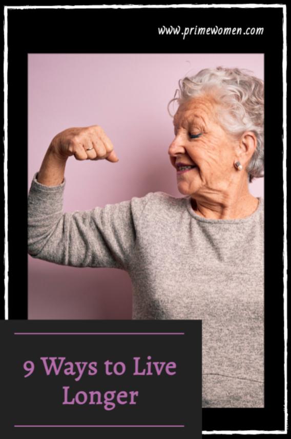 9 Ways to Live Longer