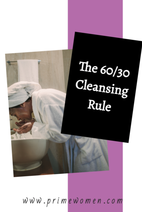The 60/30 Cleansing Rule