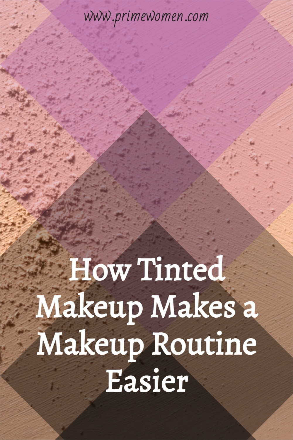 How-Tinted-Makeup-Makes-a-Makeup-Routine-Easier