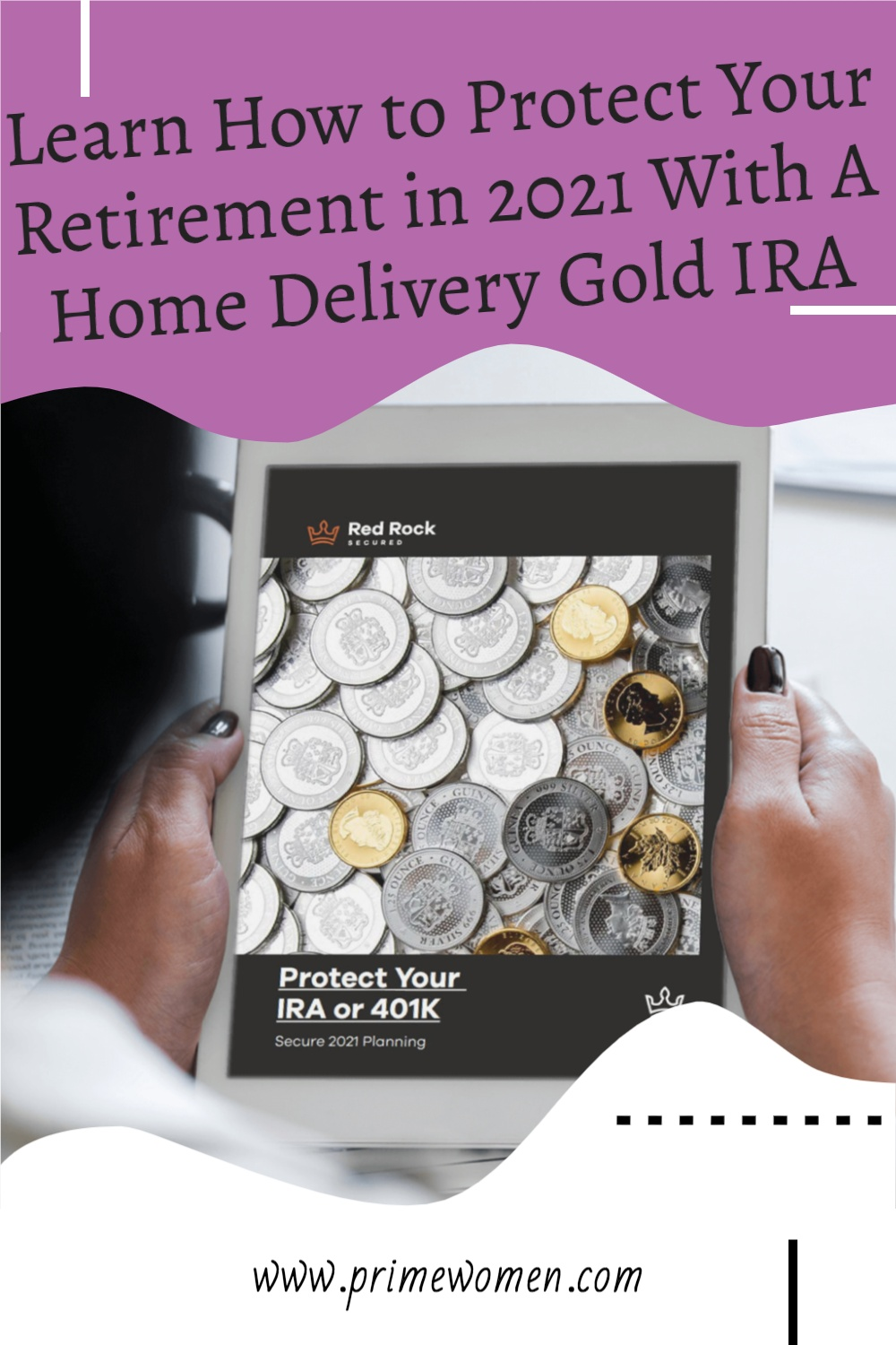 Learn-How-to-Protect-Your-Retirement-in-2021-With-A-Home-Delivery-Gold-IRA