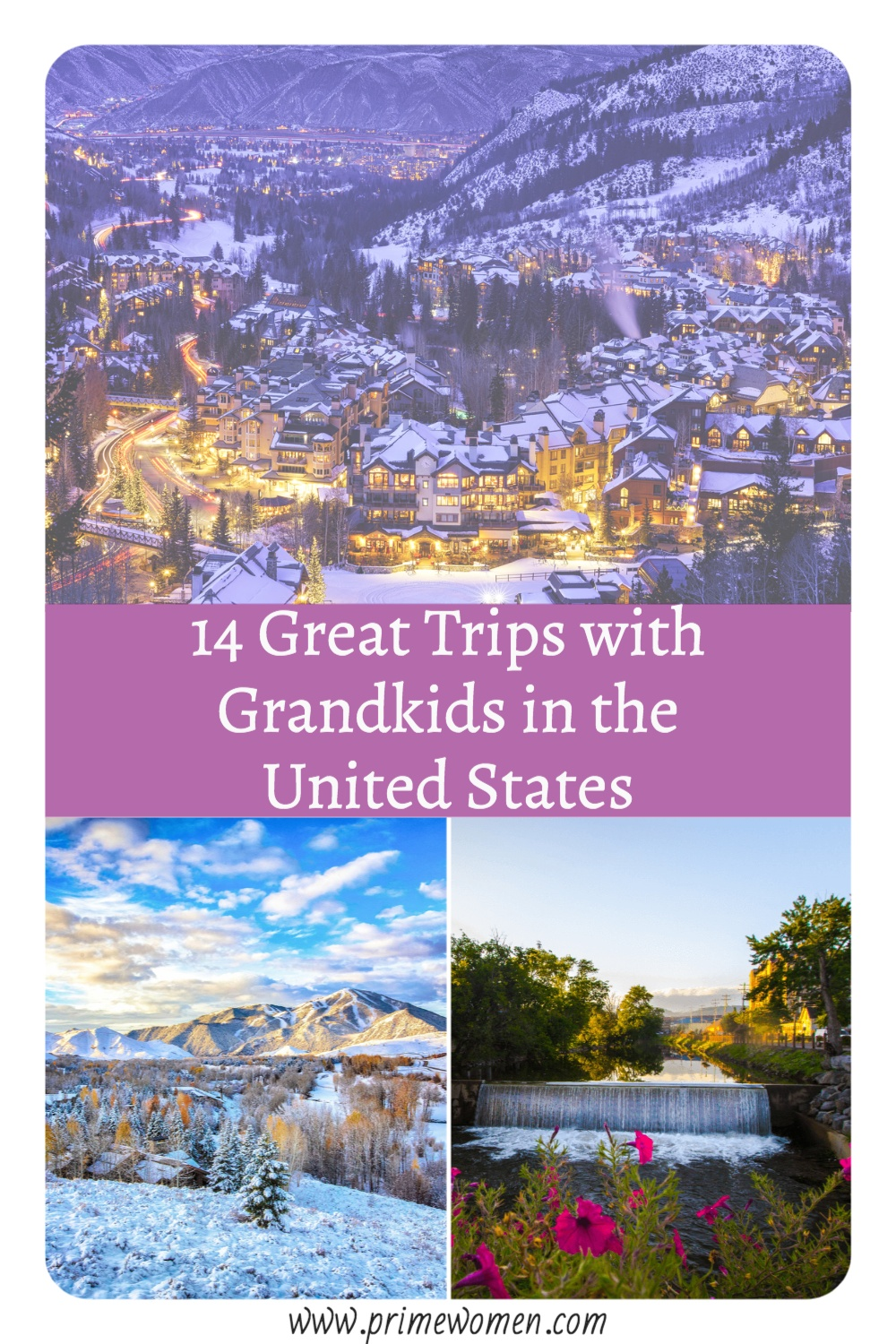 14-Great-Trips-with-Grandkids-in-the-United-States-