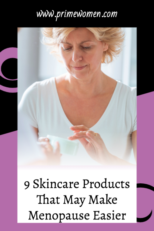 9 Skincare Products That May Make Menopause Easier
