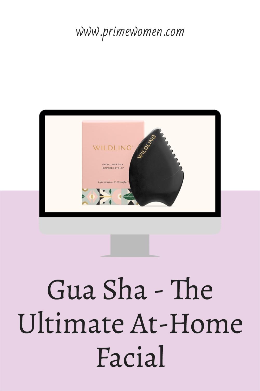 Gua-Sha The Ultimate At-Home Facial