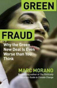 Green Fraud - by Marc Morano