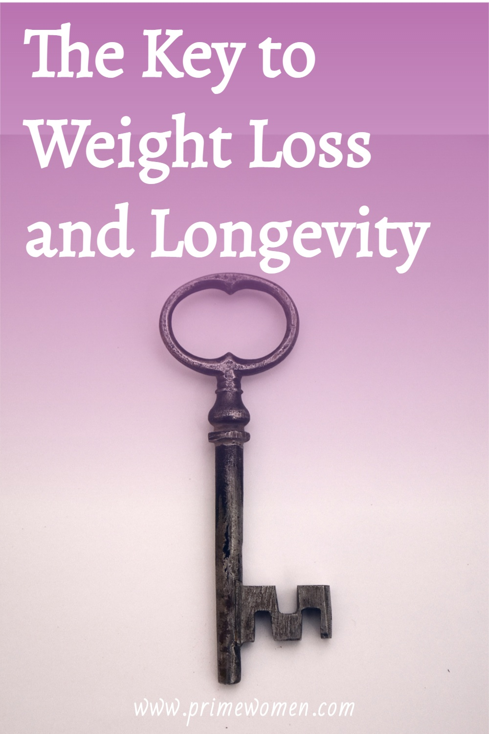 The-Key-to-Weight-Loss-and-Longevity