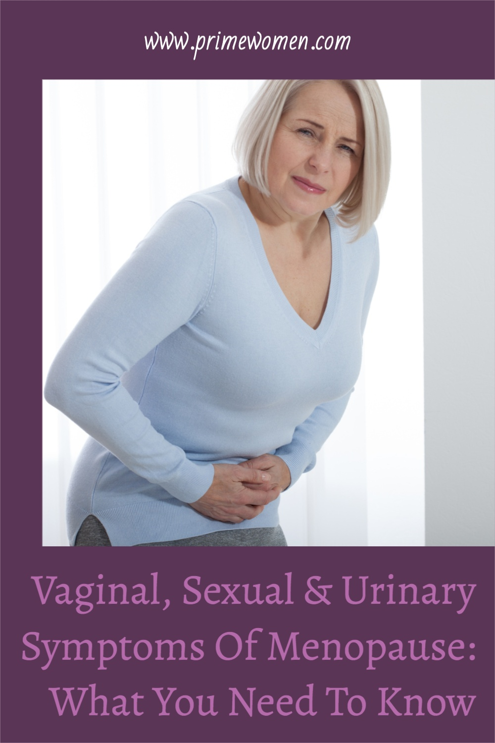 Vaginal,Sexual & Urinary Symptoms Of-Menopause - What You Need To Know