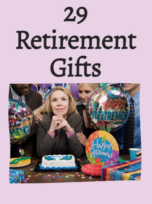 29 Retirement Gifts