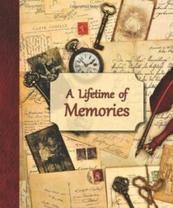 A Lifetime of Memories: A guided journal