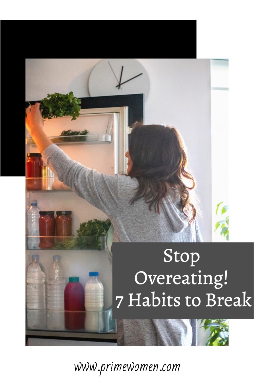 Stop-Overeating!-7-Habits-to-Break