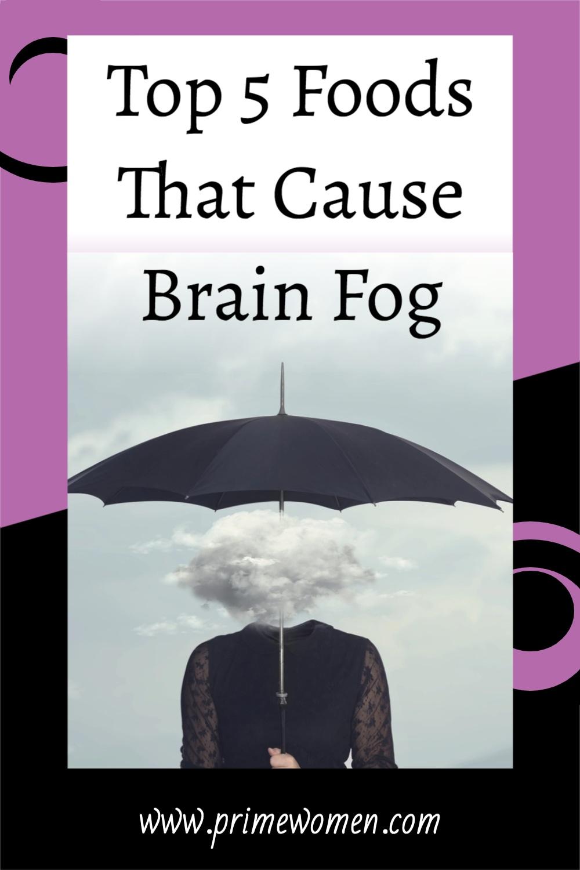 Top-5-Foods-That-Cause-Brain-Fog