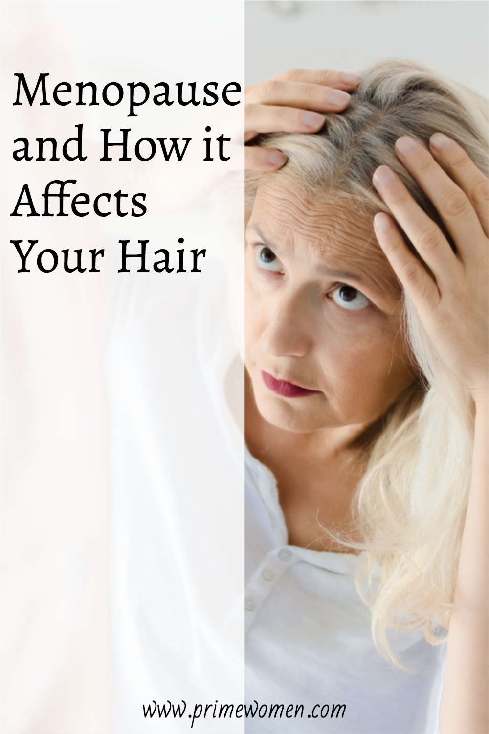 How menopause affects your hair and what you can do about it