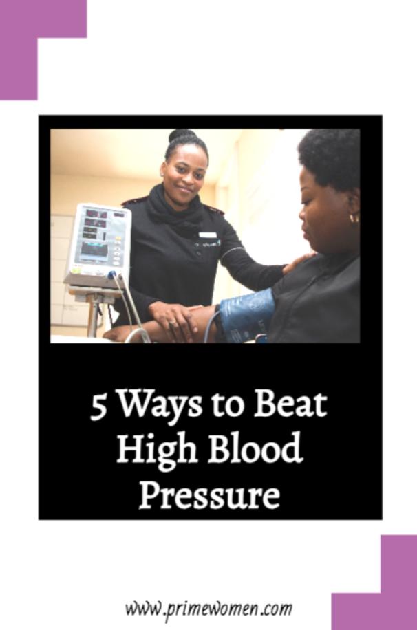 5 Ways to Beat High Blood Pressure