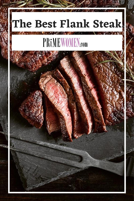 The Best Flank Steak