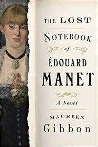 The-Lost-Notebook-of-Edouard-Manet-by-Maureen-Gibbon