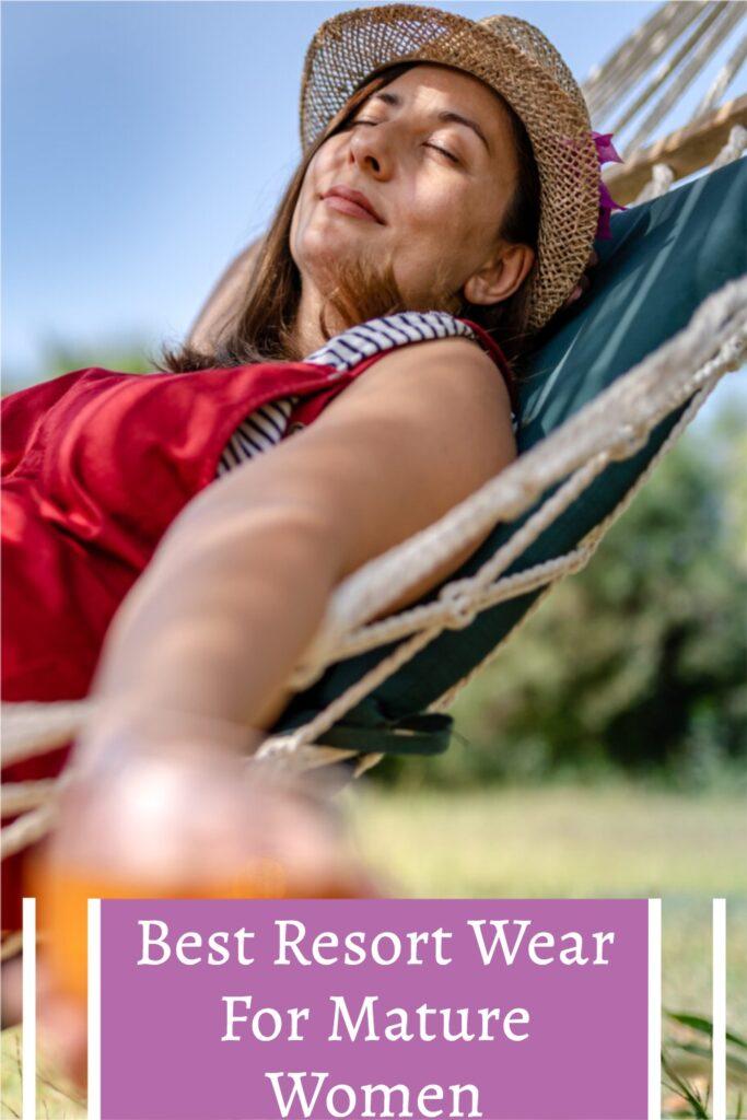 Best Resort Wear for Mature Women