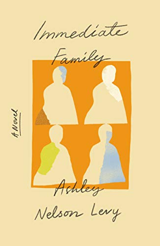 Immediate Family by Ashley Nelson Levy